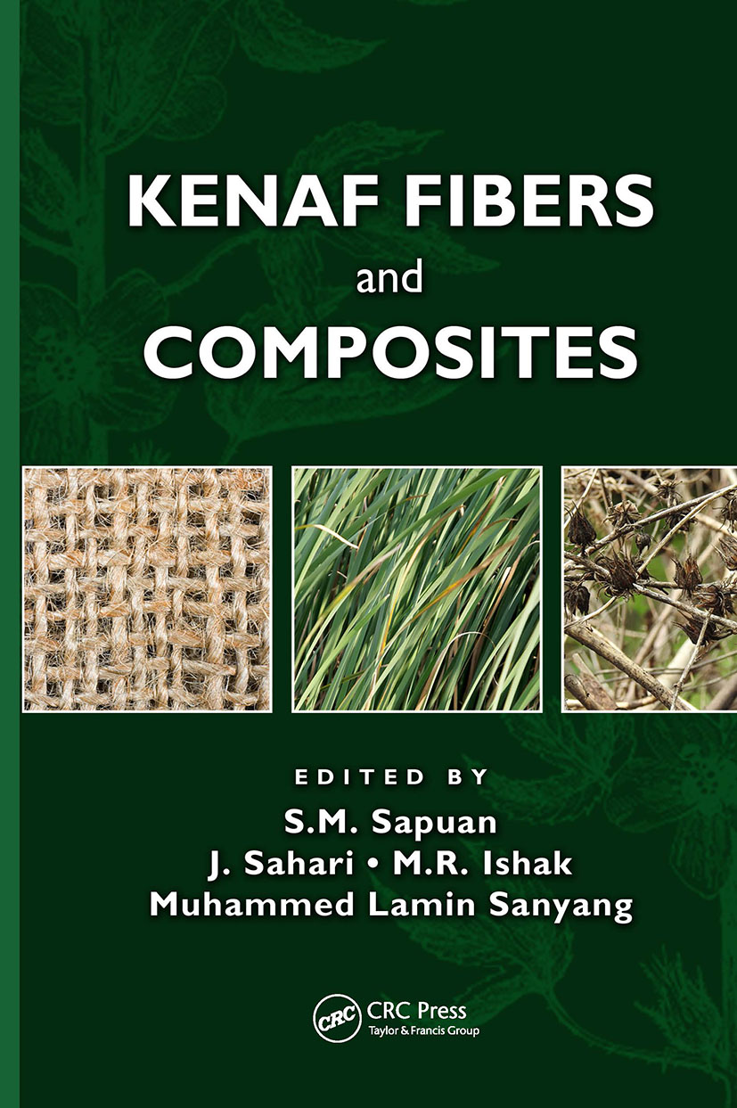 Kenaf Fibers and Composites: 1st Edition (Hardback) book cover