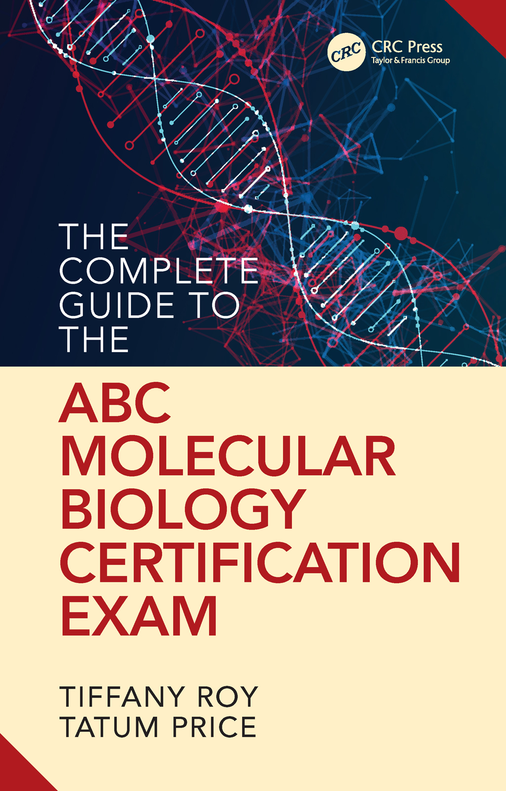 The Complete Guide to the ABC Molecular Biology Certification Exam book cover