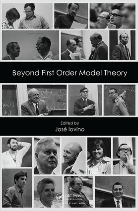 Beyond First Order Model Theory, Volume I: 1st Edition (Hardback) book cover