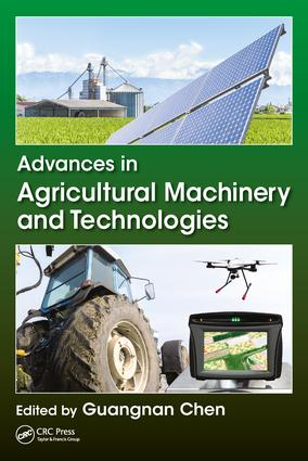 Advances in Agricultural Machinery and Technologies: 1st Edition (Hardback) book cover