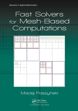 Fast Solvers for Mesh-Based Computations book cover