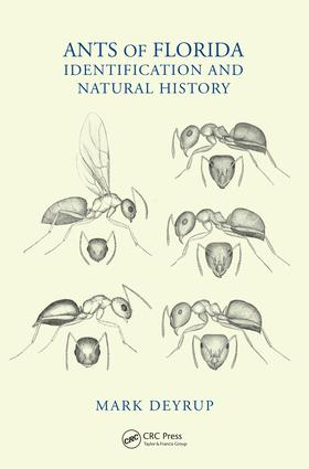 Ants of Florida: Identification and Natural History, 1st Edition (Hardback) book cover