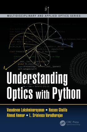 Understanding Optics with Python: 1st Edition (Hardback) book cover