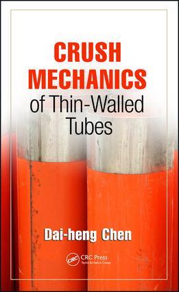 Crush Mechanics of Thin-Walled Tubes: 1st Edition (Hardback) book cover