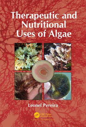 Therapeutic and Nutritional Uses of Algae: 1st Edition (Hardback) book cover