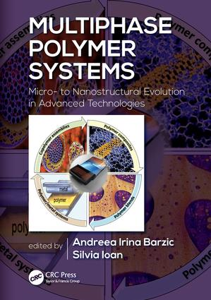 Multiphase Polymer Systems: Micro- to Nanostructural Evolution in Advanced Technologies, 1st Edition (Hardback) book cover