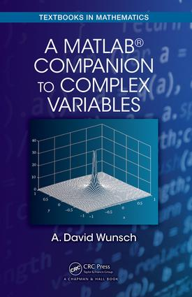 A MatLab® Companion to Complex Variables book cover