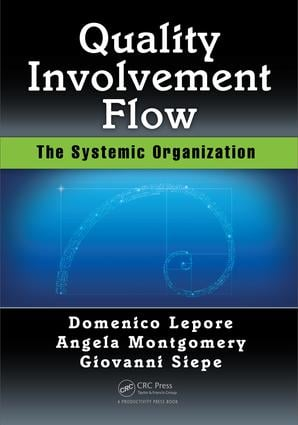 Quality, Involvement, Flow: The Systemic Organization, 1st Edition (Paperback) book cover