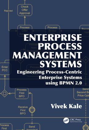 Enterprise Process Management Systems: Engineering Process-Centric Enterprise Systems using BPMN 2.0, 1st Edition (Hardback) book cover
