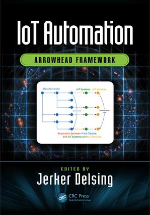 IoT Automation: Arrowhead Framework, 1st Edition (Hardback) book cover