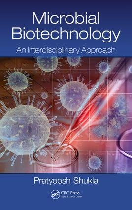 Microbial Biotechnology: An Interdisciplinary Approach, 1st Edition (Hardback) book cover