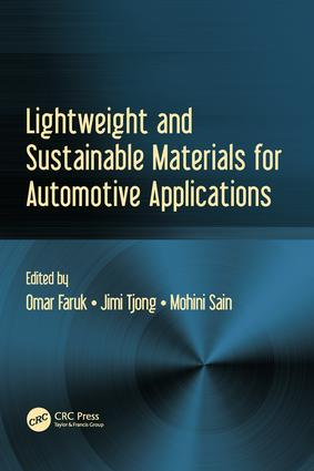 Lightweight and Sustainable Materials for Automotive Applications: 1st Edition (Hardback) book cover