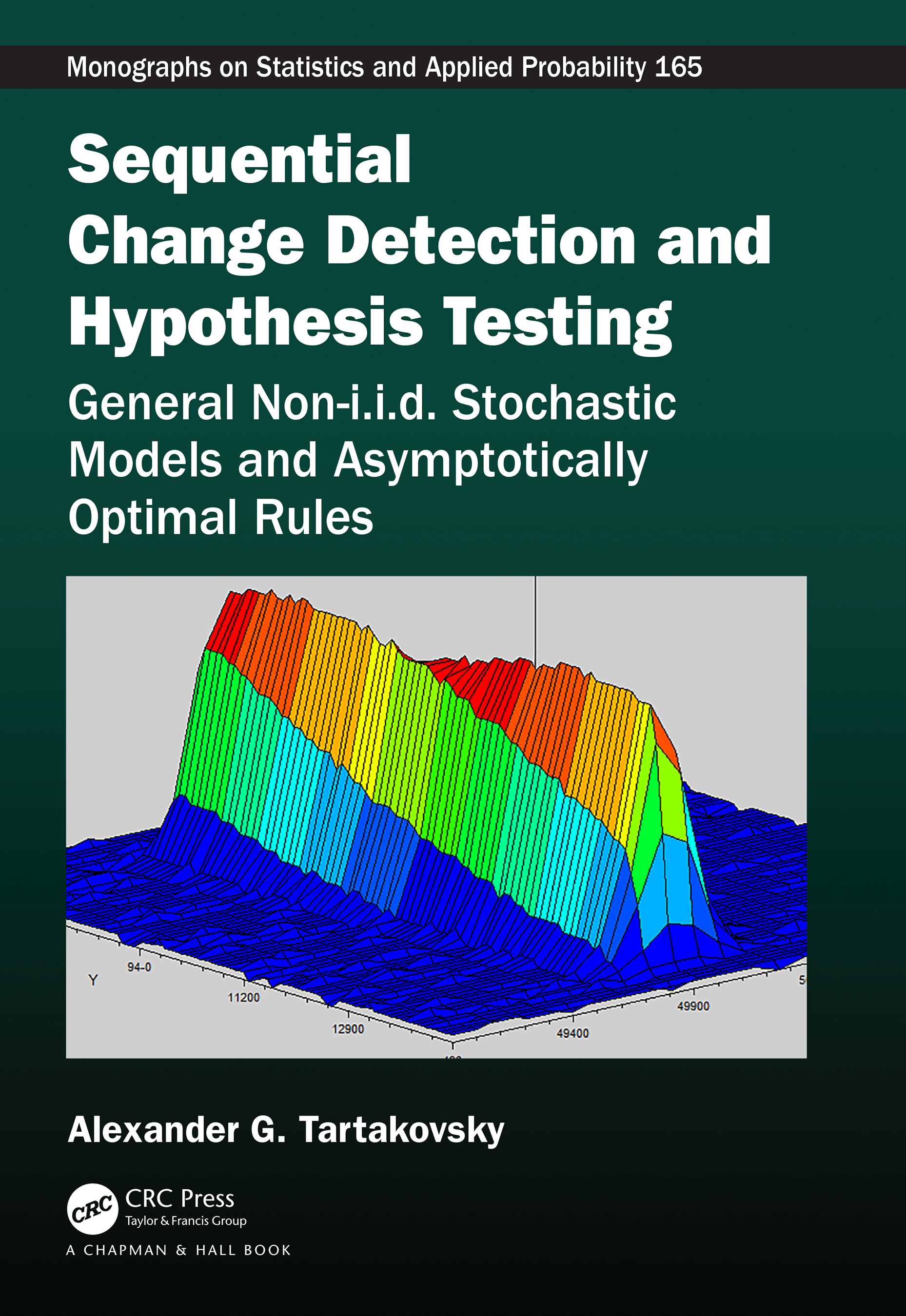 Sequential Change Detection and Hypothesis Testing: General Non-i.i.d. Stochastic Models and Asymptotically Optimal Rules book cover