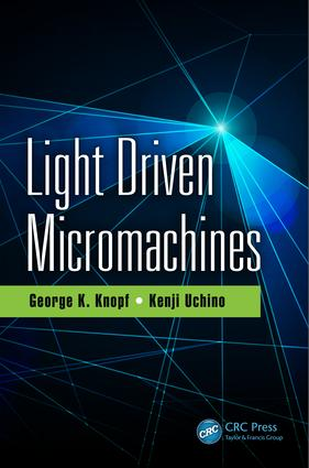 Light Driven Micromachines: 1st Edition (Hardback) book cover