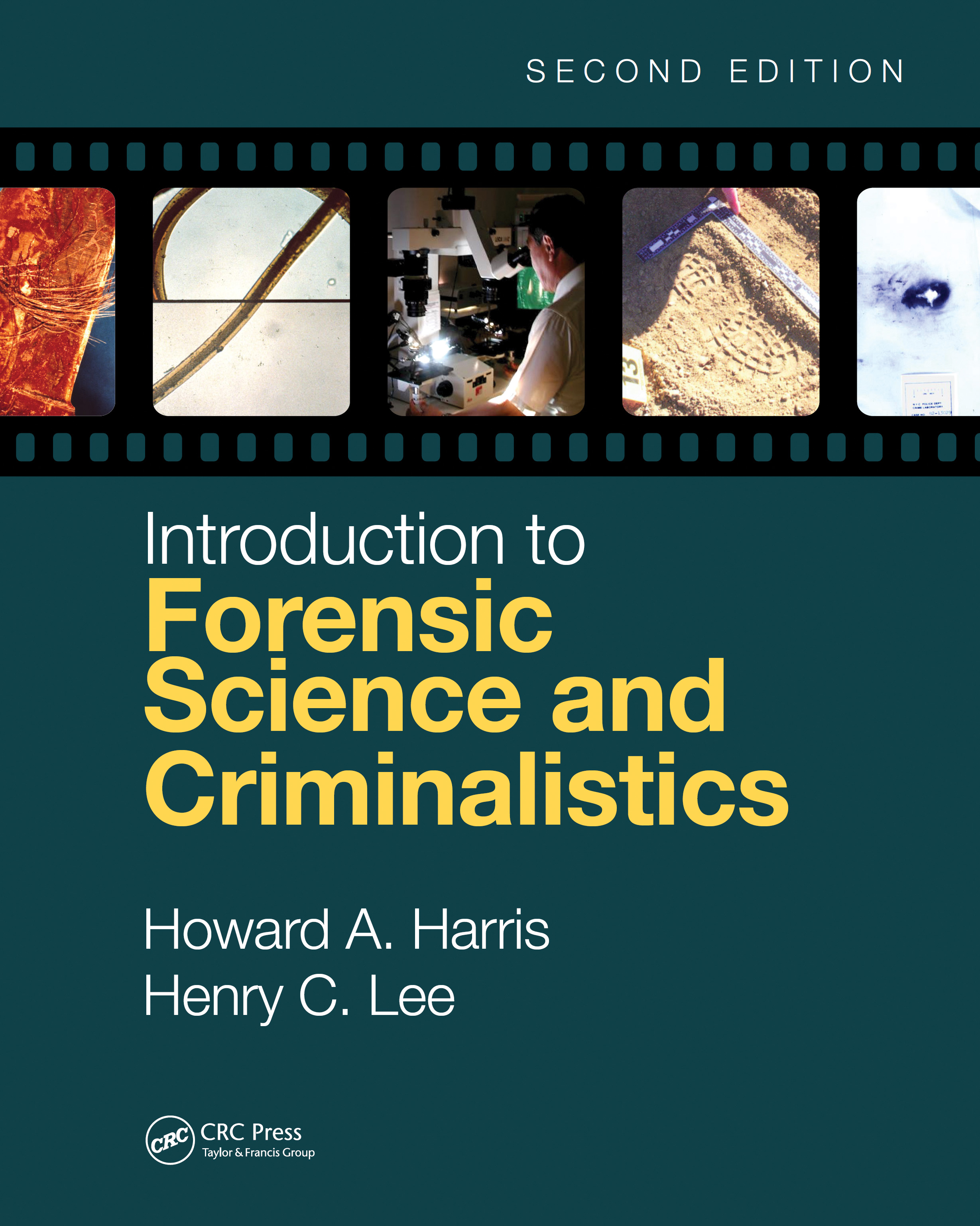 Introduction to Forensic Science and Criminalistics, Second Edition book cover