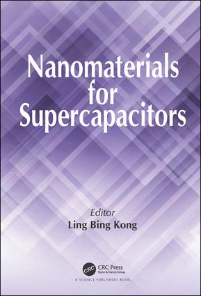 Nanomaterials for Supercapacitors: 1st Edition (Hardback) book cover