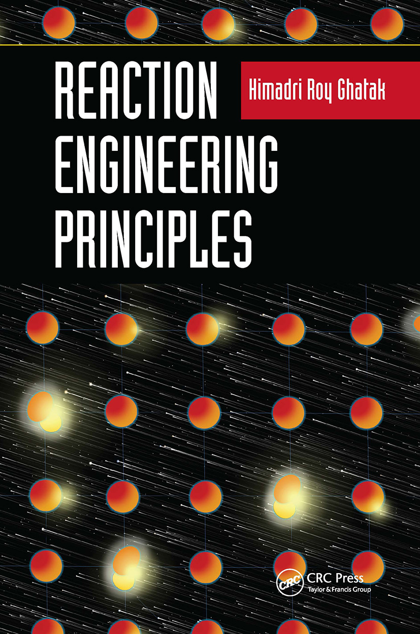 Reaction Engineering Principles: 1st Edition (Hardback) book cover