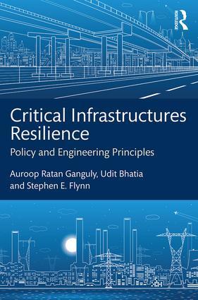 Critical Infrastructures Resilience: Policy and Engineering Principles (Hardback) book cover