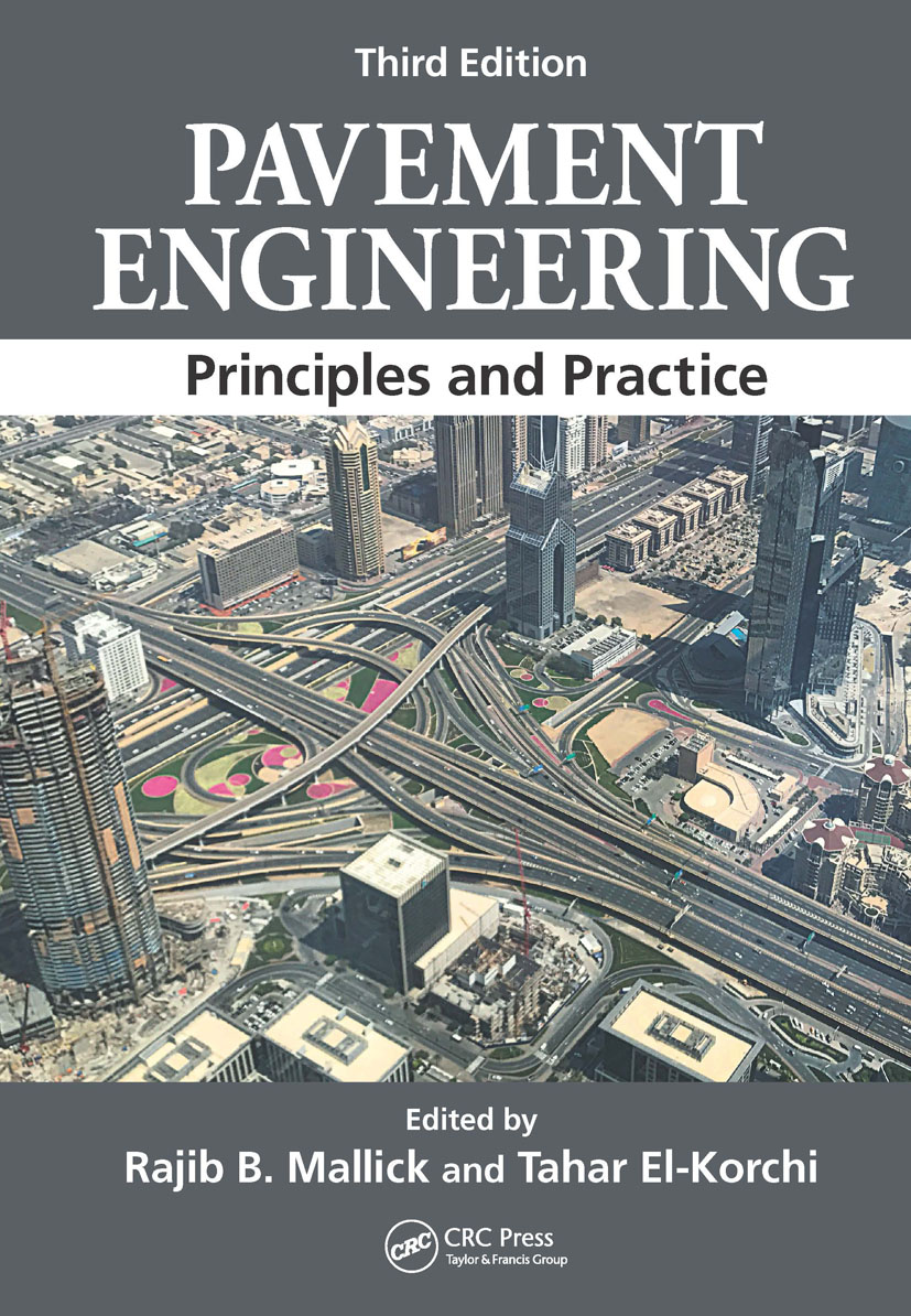 Pavement Engineering: Principles and Practice, Third Edition book cover