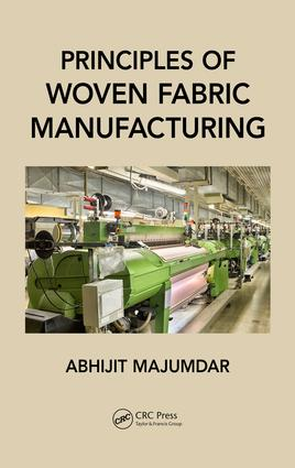 Principles of Woven Fabric Manufacturing: 1st Edition (Hardback) book cover