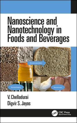 Nanoscience and Nanotechnology in Foods and Beverages: 1st Edition (Hardback) book cover