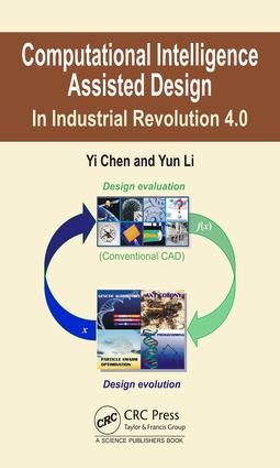 Computational Intelligence Assisted Design: In the Era of Industry 4.0 book cover