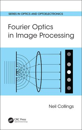 Fourier Optics in Image Processing: 1st Edition (Hardback) book cover