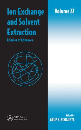 Ion Exchange and Solvent Extraction: A Series of Advances, Volume 22, 1st Edition (Hardback) book cover