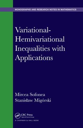 Variational-Hemivariational Inequalities with Applications: 1st Edition (Hardback) book cover