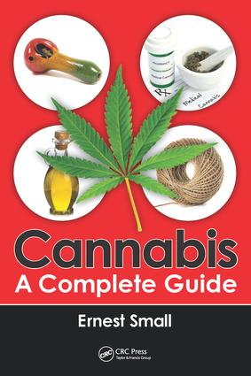 Cannabis: A Complete Guide, 1st Edition (Hardback) book cover