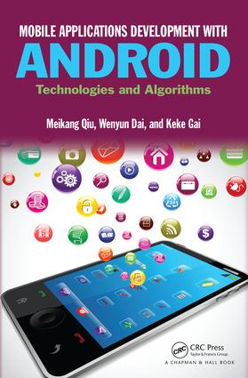 Mobile Applications Development with Android: Technologies and Algorithms, 1st Edition (Hardback) book cover