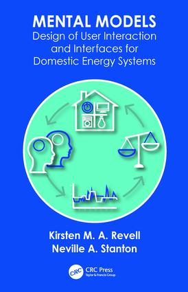 Mental Models: Design of User Interaction and Interfaces for Domestic Energy Systems, 1st Edition (Hardback) book cover