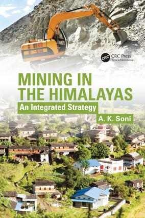 Mining in the Himalayas: An Integrated Strategy, 1st Edition (Hardback) book cover