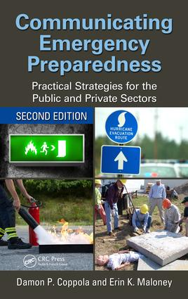 Communicating Emergency Preparedness: Practical Strategies for the Public and Private Sectors, Second Edition book cover