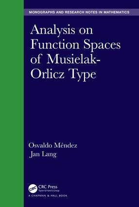 Analysis on Function Spaces of Musielak-Orlicz Type book cover