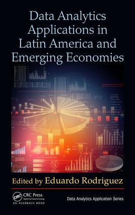 Data Analytics Applications in Latin America and Emerging Economies: 1st Edition (Hardback) book cover