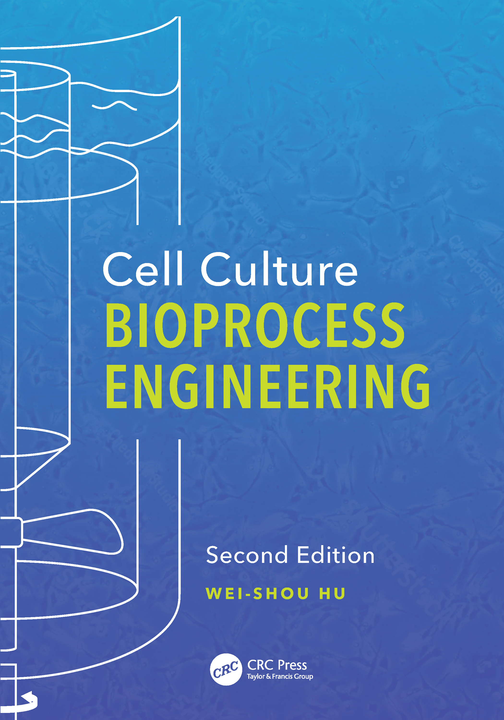 Cell Culture Bioprocess Engineering, Second Edition book cover