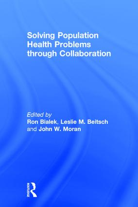Solving Population Health Problems through Collaboration (Hardback) book cover
