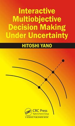 Interactive Multiobjective Decision Making Under Uncertainty: 1st Edition (Hardback) book cover