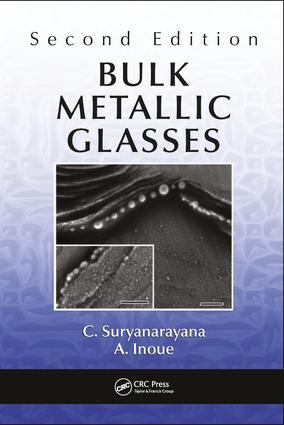Bulk Metallic Glasses: 2nd Edition (Hardback) book cover