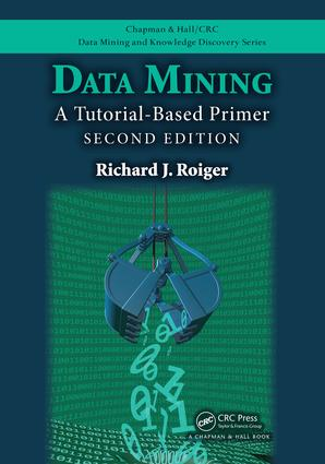 Data Mining: A Tutorial-Based Primer, Second Edition book cover