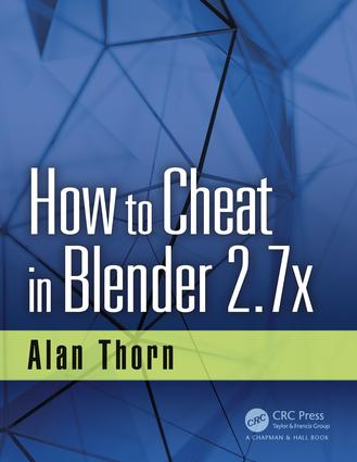 How to Cheat in Blender 2.7x: 1st Edition (Paperback) book cover