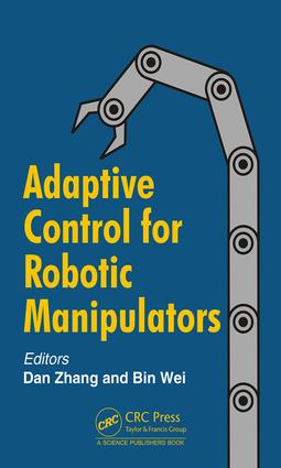 Adaptive Control for Robotic Manipulators: 1st Edition (Hardback) book cover