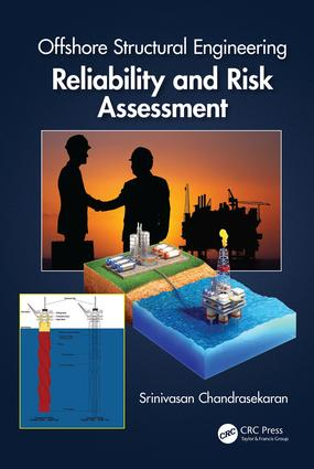 Offshore Structural Engineering: Reliability and Risk Assessment, 1st Edition (Hardback) book cover
