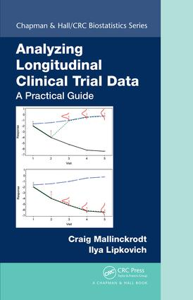 Analyzing Longitudinal Clinical Trial Data: A Practical Guide book cover