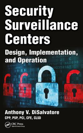 Security Surveillance Centers: Design, Implementation, and Operation, 1st Edition (Hardback) book cover