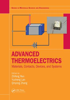 Advanced Thermoelectrics: Materials, Contacts, Devices, and Systems book cover