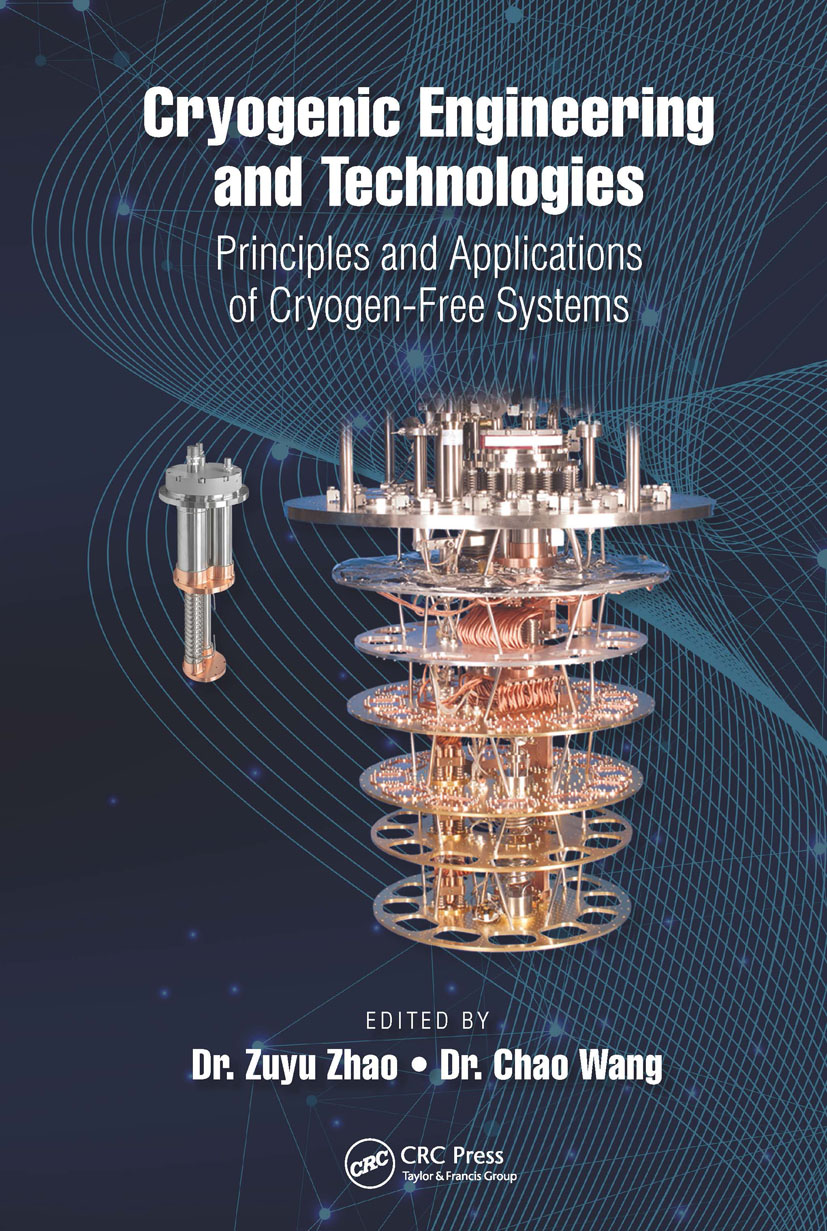 Cryogenic Engineering and Technologies: Principles and Applications of Cryogen-Free Systems, 1st Edition (Hardback) book cover