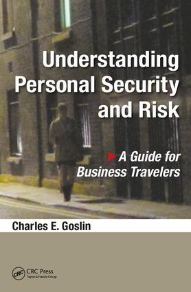 Understanding Personal Security and Risk: A Guide for Business Travelers book cover