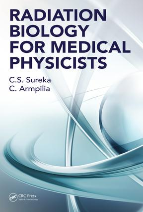 Radiation Biology for Medical Physicists: 1st Edition (Hardback) book cover